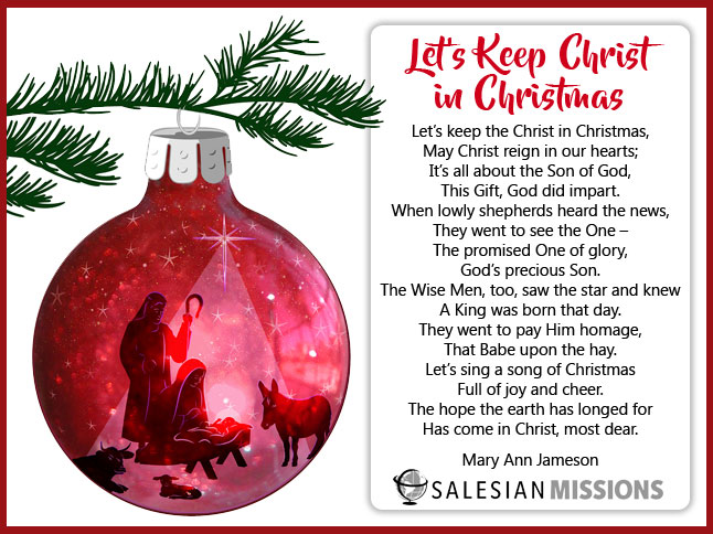 Christ In Christmas.Let S Keep Christ In Christmas Salesian Missions